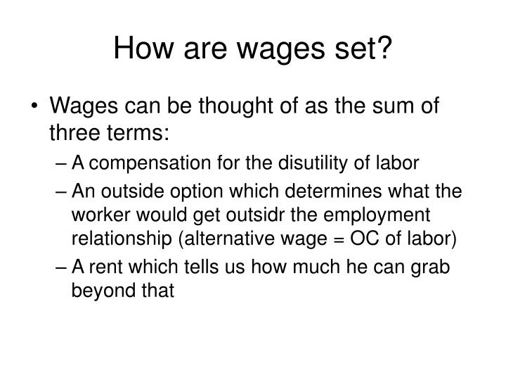 How are wages set?