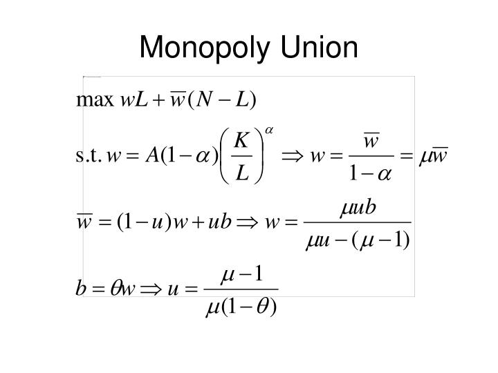 Monopoly Union