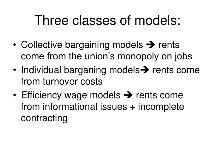 Three classes of models: