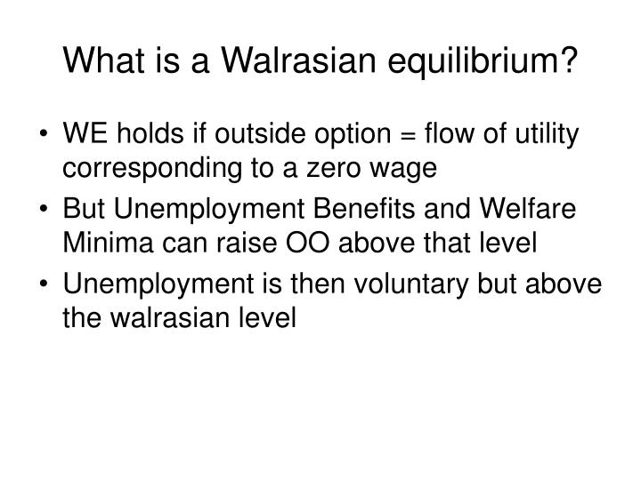 What is a Walrasian equilibrium?