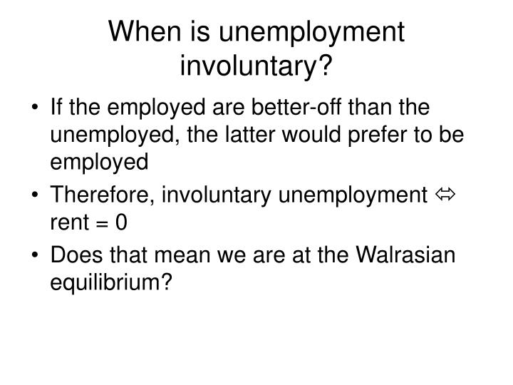 When is unemployment involuntary?