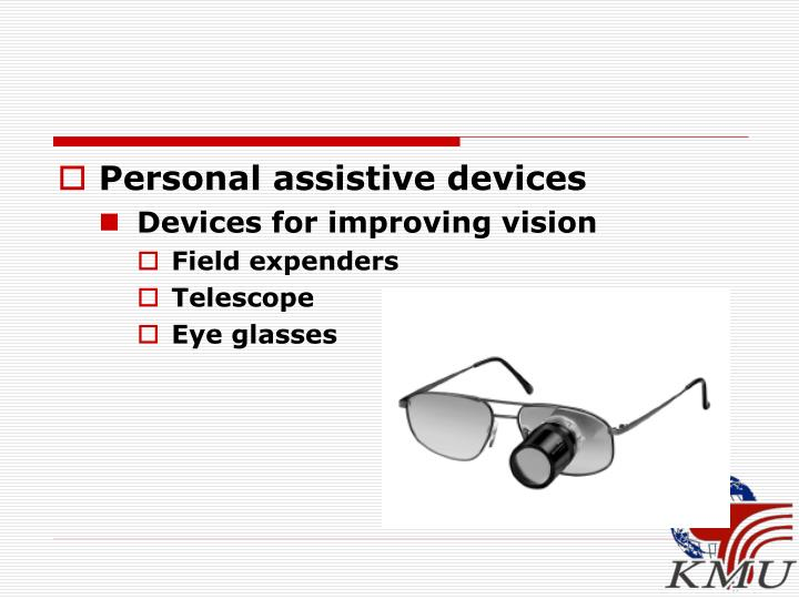 Personal assistive devices