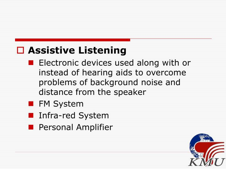 Assistive Listening