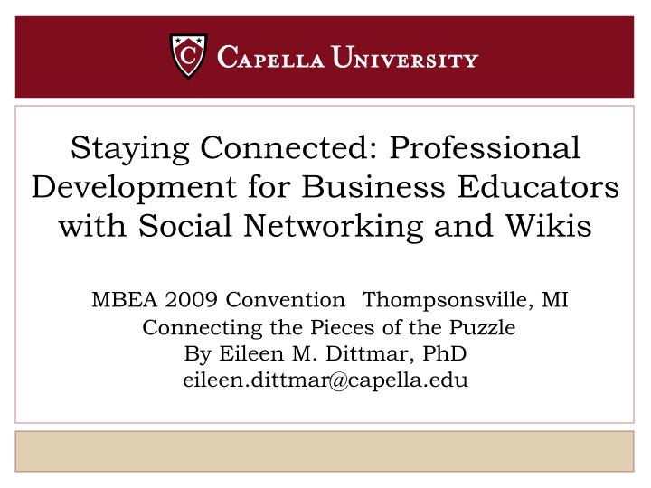 Staying Connected: Professional Development for Business Educators with Social Networking and Wikis