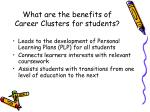 what are the benefits of career clusters for students