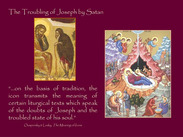 The Troubling of Joseph by Satan
