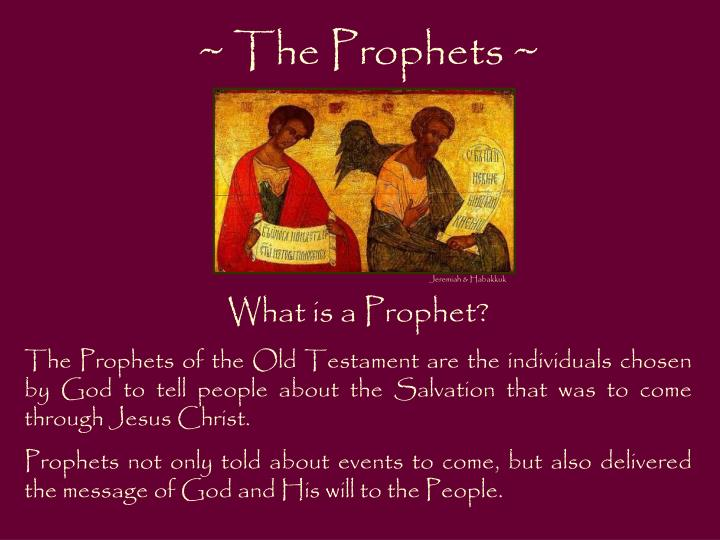 ~ The Prophets ~