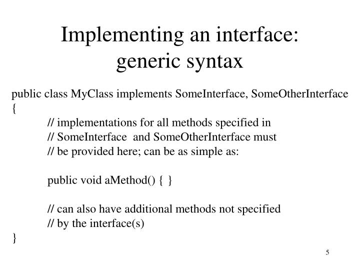 Implementing an interface: generic syntax