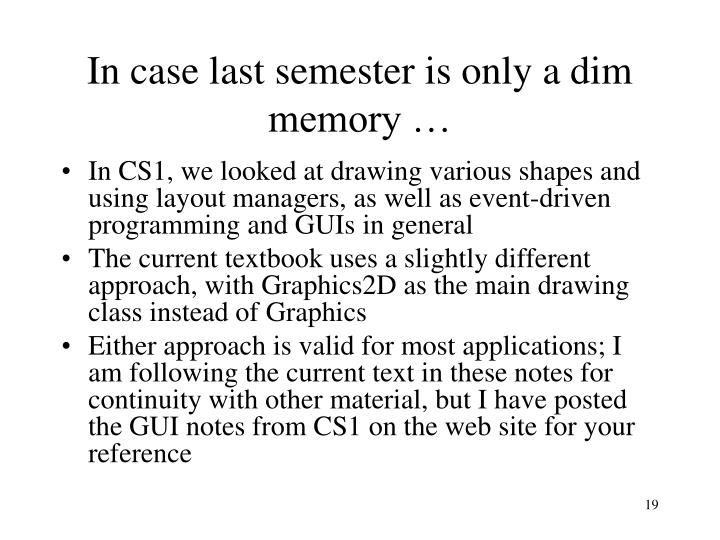 In case last semester is only a dim memory …