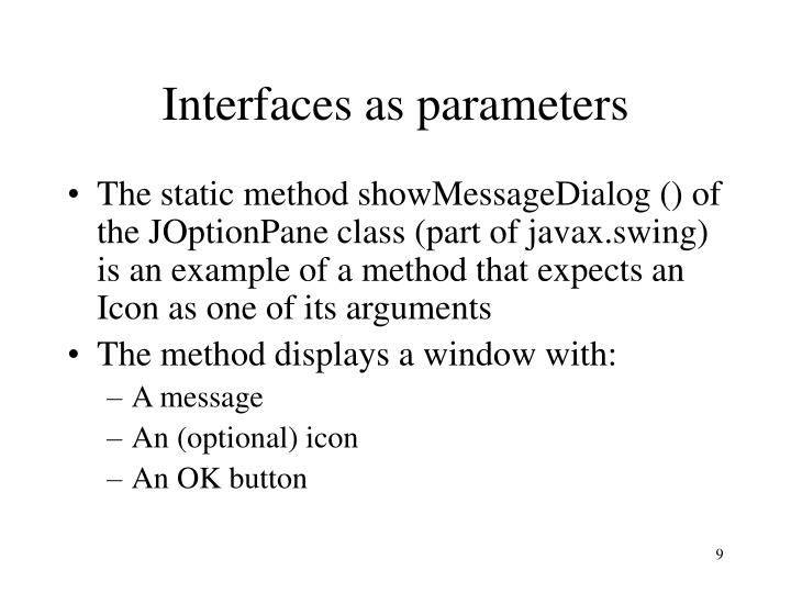 Interfaces as parameters