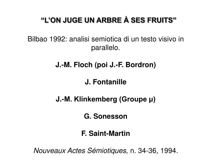 """L'ON JUGE UN ARBRE À SES FRUITS"""