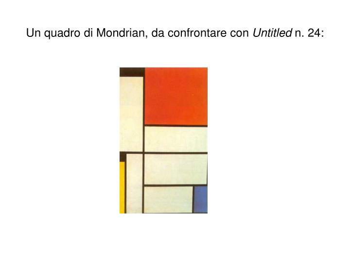 Un quadro di Mondrian, da confrontare con