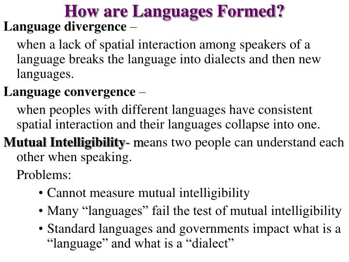 How are Languages Formed?