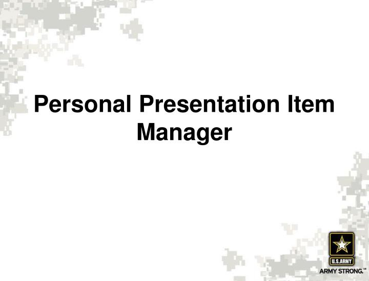 Personal Presentation Item Manager