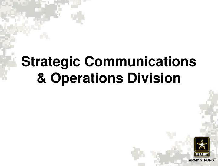 Strategic Communications & Operations Division