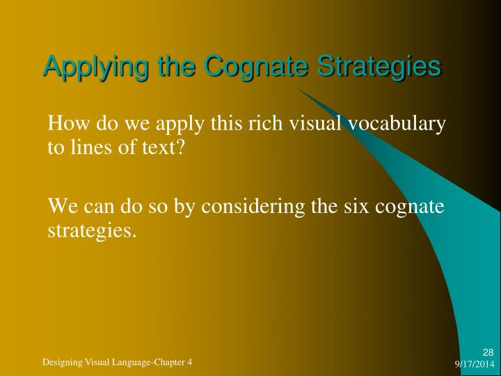 Applying the Cognate Strategies