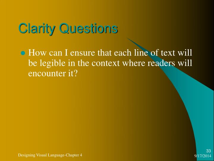 Clarity Questions