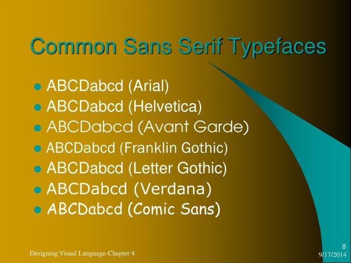 Common Sans Serif Typefaces