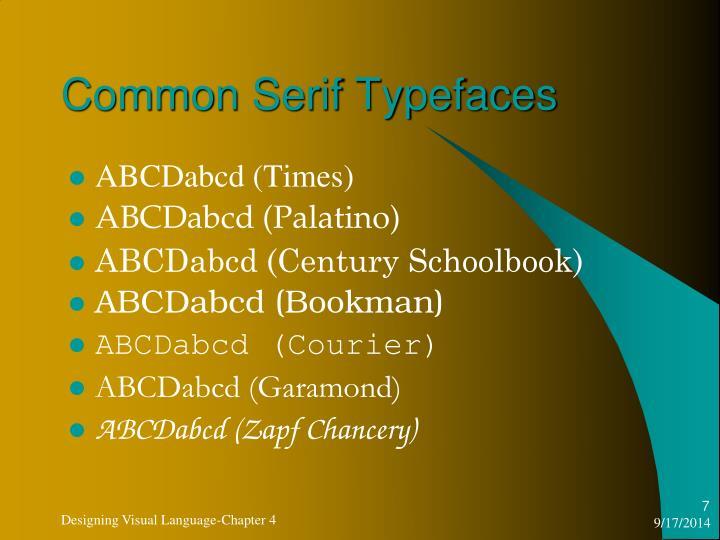 Common Serif Typefaces