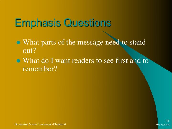 Emphasis Questions
