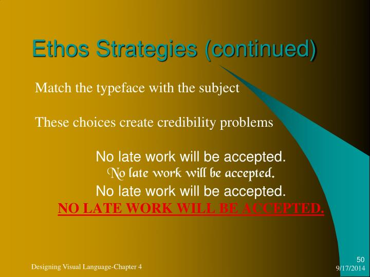Ethos Strategies (continued)