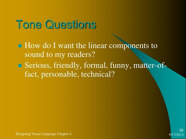 Tone Questions