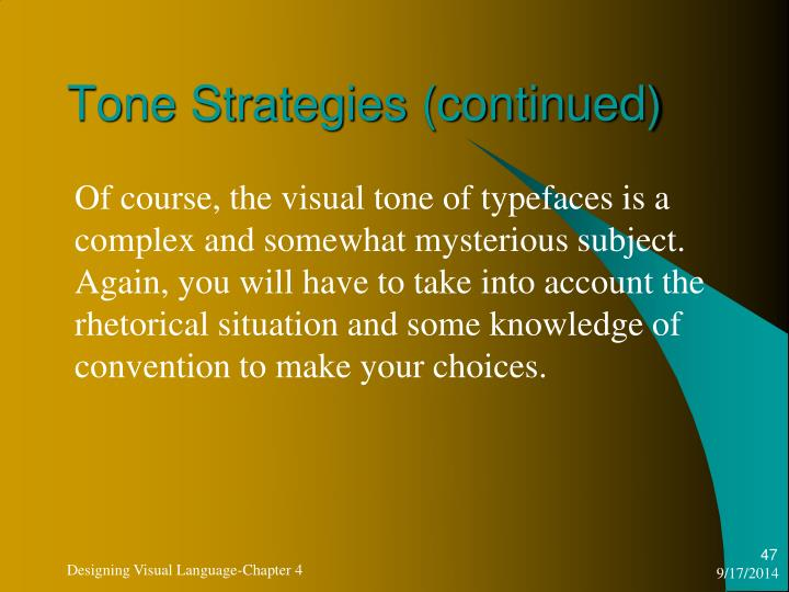 Tone Strategies (continued)