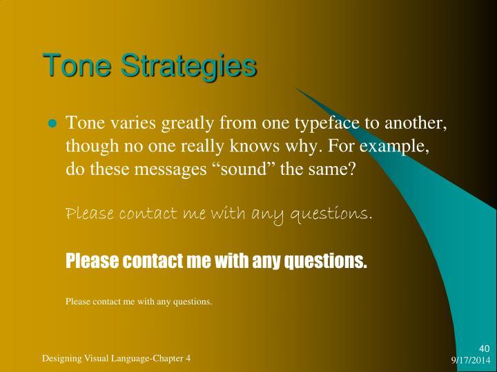 Tone Strategies