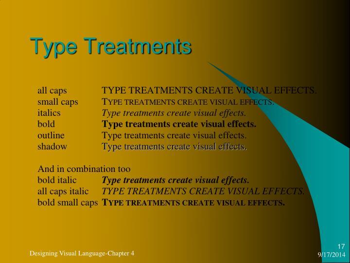 Type Treatments
