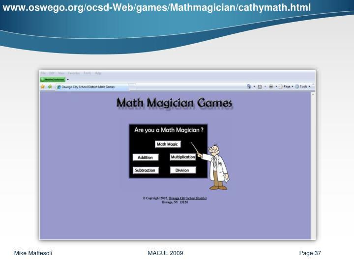www.oswego.org/ocsd-Web/games/Mathmagician/cathymath.html