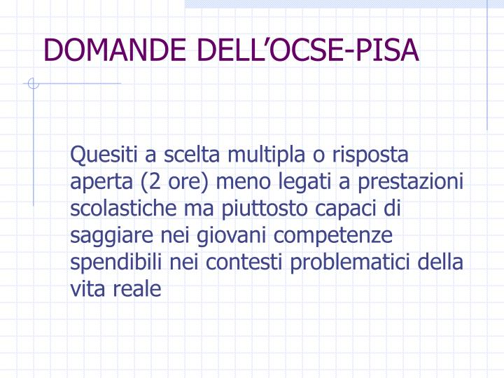DOMANDE DELL'OCSE-PISA
