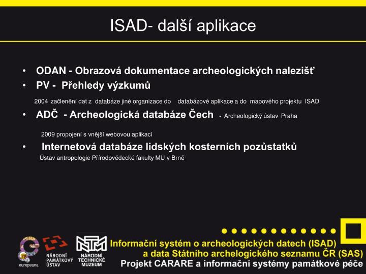 ISAD- další aplikace