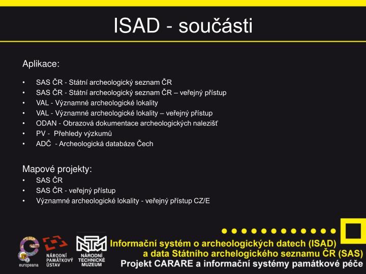 ISAD - součásti
