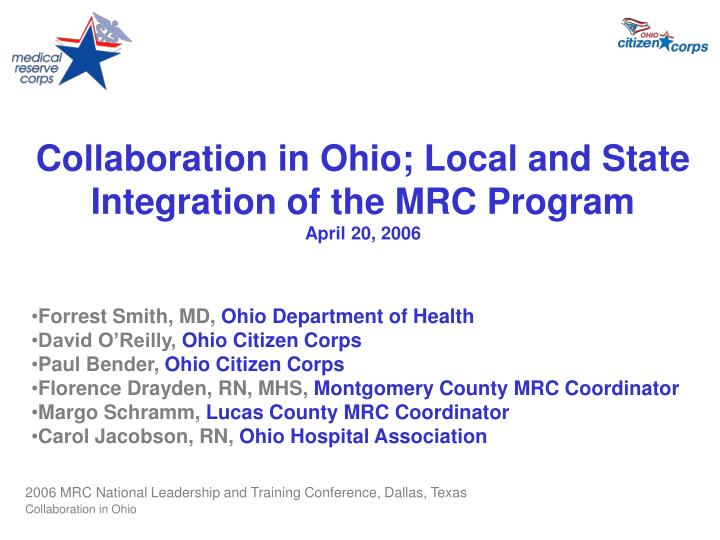 collaboration in ohio local and state integration of the mrc program april 20 2006