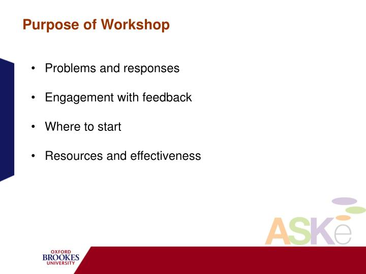 Purpose of Workshop