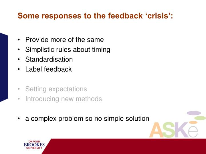 Some responses to the feedback 'crisis':