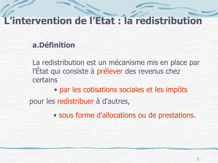 L'intervention de l'Etat : la redistribution