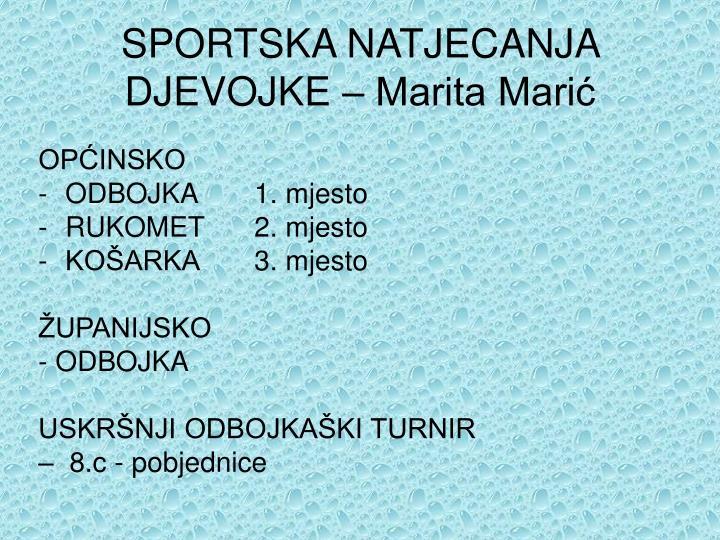 SPORTSKA NATJECANJA DJEVOJKE – Marita Marić