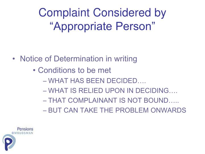 "Complaint Considered by ""Appropriate Person"""