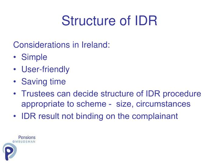 Structure of IDR