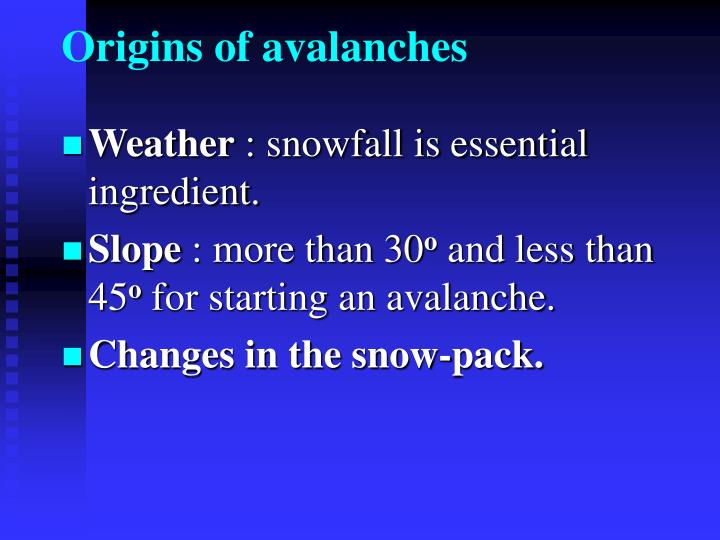Origins of avalanches