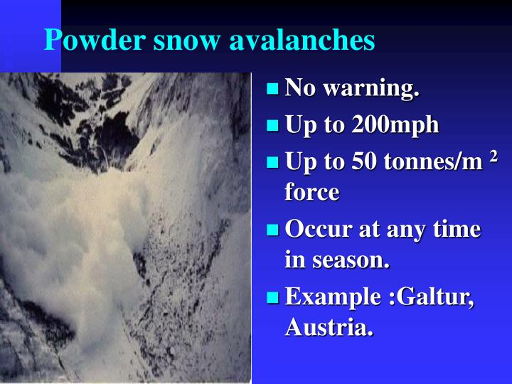 Powder snow avalanches