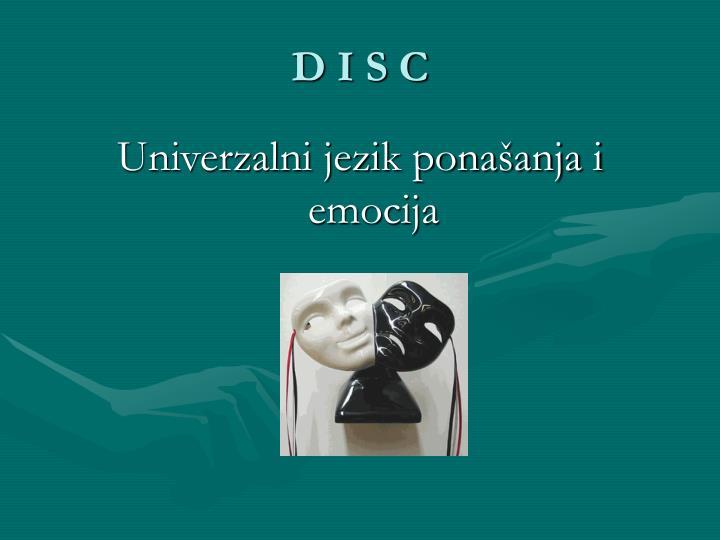 D I S C
