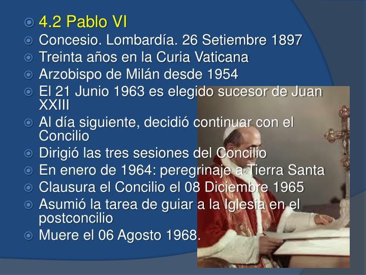 4.2 Pablo VI