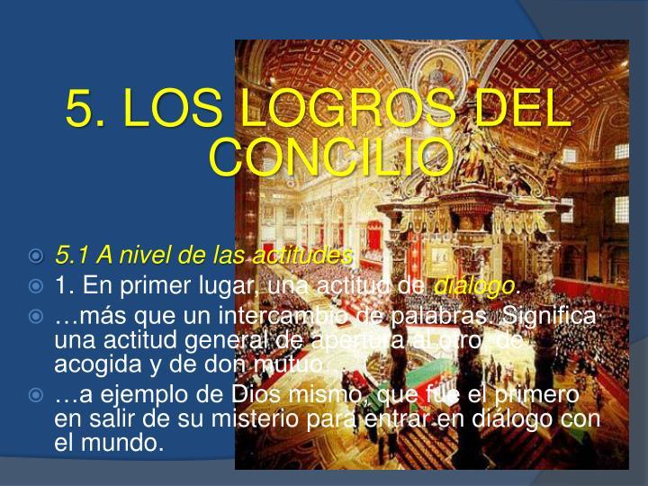 5. LOS LOGROS DEL CONCILIO