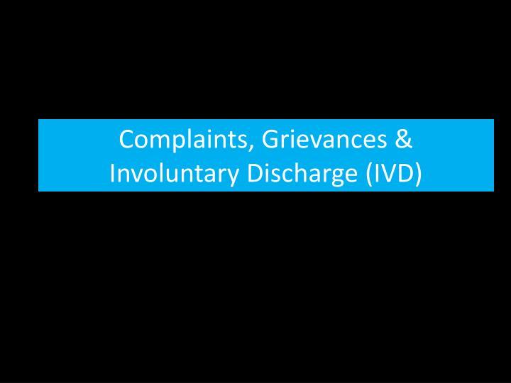 Complaints, Grievances &