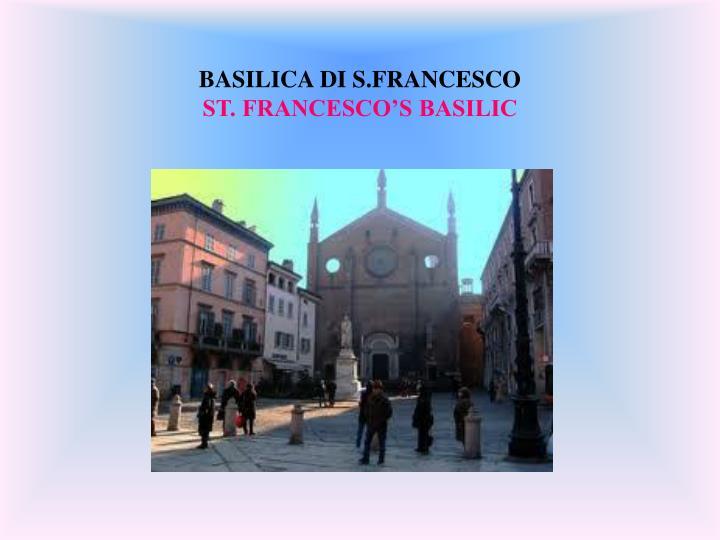 BASILICA DI S.FRANCESCO