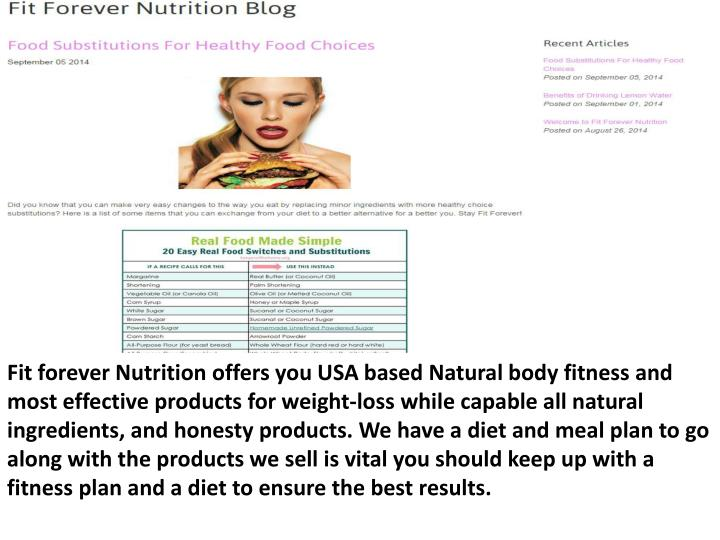 Fit forever Nutrition offers you USA based Natural body fitness and most effective