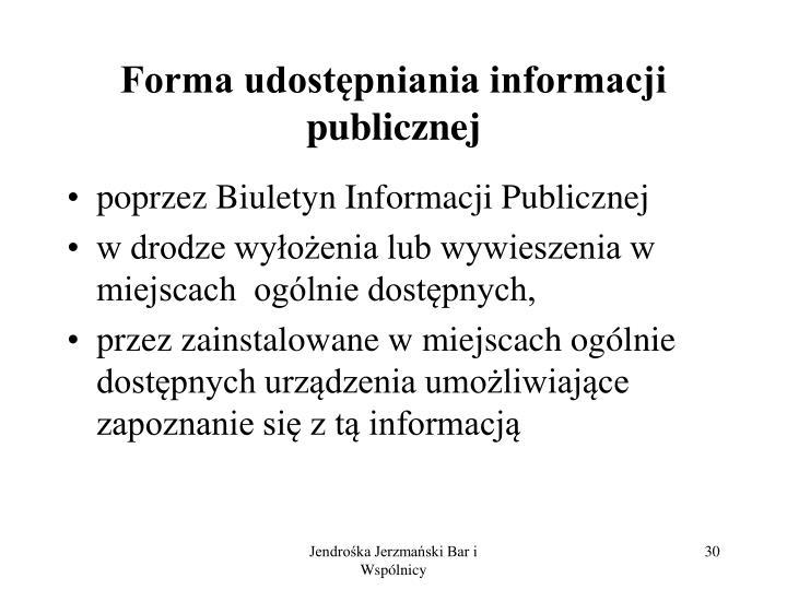 Forma udostępniania informacji publicznej