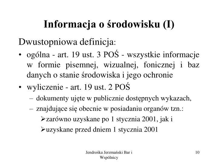 Informacja o środowisku (I)